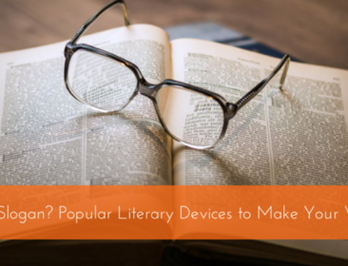 What's in a Slogan? Popular Literary Devices to Make Your Words Work