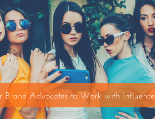 Putting Your Brand Advocates to Work with Influencer Marketing